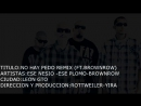 ESE NESIO  - ESE PLOMO -  NO HAY PEDO REMIX (CLANDESTINOS)