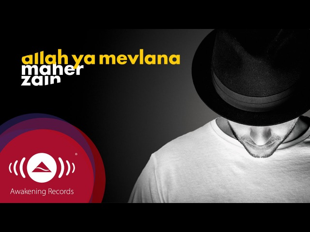 Maher Zain - Allah Ya Mevlana (Turkish-Türkçe) | Official Lyrics