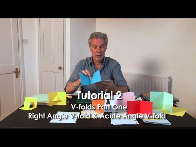 Pop Up Tutorial 2 V folds Part 1 Right Angle V fold Acute Angle V fold