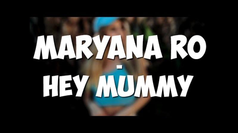 [MaryanaRo]; Марьяна Рожкова - Hey Mummy