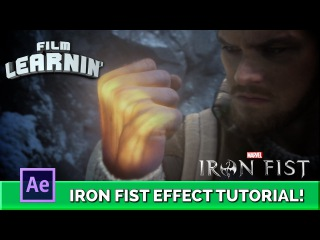 Marvel's Iron Fist After Effects Tutorial! | Film Learnin