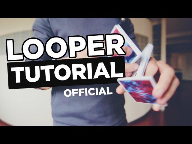 Tutorial: LOOPER by Ladislas Toubart | Cardistry Touch