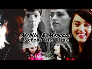 Merlin Morgana [Mergana] ǁ Across the Time [1375-Nowadays]