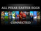 ALL PIXAR MOVIE EASTER EGGS CONNECTED  Pixar Theory 2017