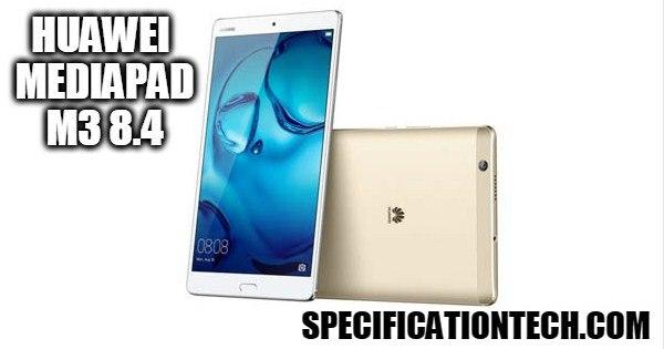 70 Huawei Mediapad M3 8 4 Is Powered By A Li Po 5100 Mah Non