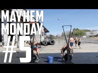 MAYHEM MONDAY #5