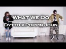 What We Do   Dytto x Poppin John