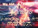 We AM Pessto Ingenious Adnan Heart Remix