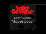 Kenny Bobien - About Love Pt 1 (Sean McCabe's Alt Vocal Dubbed Mix)