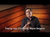 Playing Lead Trumpet by Wayne Bergeron