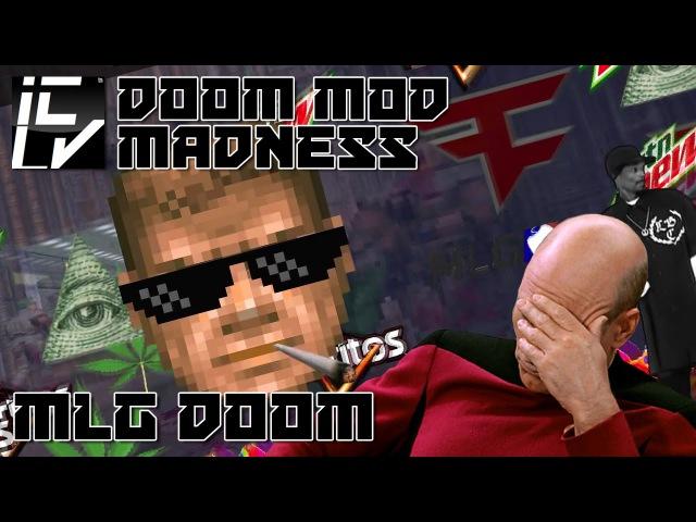 MLG Doom - Doom Mod Madness