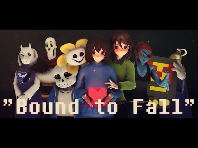 [MMD PV][MMD Undertale] Bound To Fall [Pacifist Version]