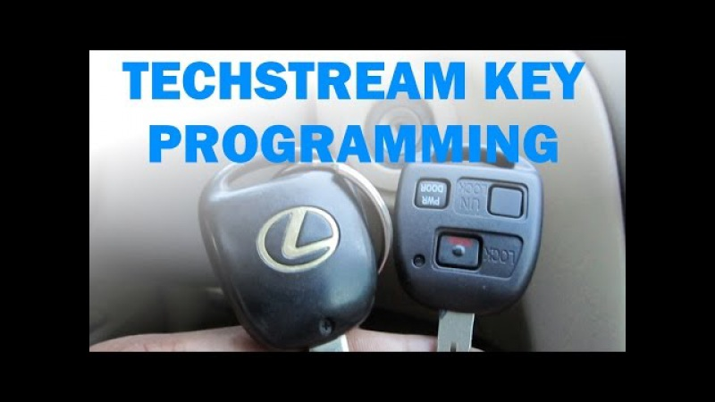 Key Immobilizer and Remote Programming Using Toyota Techstream Software - Toyota / Lexus