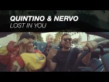 QUINTINO &amp NERVO - LOST IN YOU (OUT NOW)