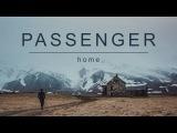 Passenger Home (Official Album Audio)