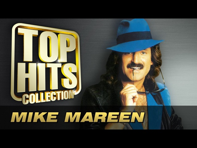 Mike Mareen Top Hits Collection Golden Memories The Greatest Hits