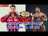 EVOLVE 80 Evolve Championship Zack Sabre Jr. vs. ACH Predictions