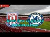 Stoke City vs Chelsea  Premier League Predictions FIFA17