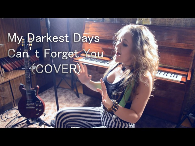 My Darkest Days - CAN'T FORGET YOU (cover by Ugne Smile)