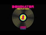Armin van Buuren vs Human Resource - Dominator (Tom Staar Extended Remix)