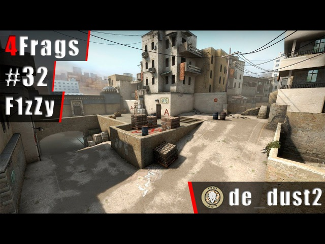 4 Frags 32 by F1zZy @ de_dust2 | 1080p