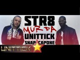 UniTTick Ft. Snap Capone - STR8 MURDA (Official Video Lyrics)
