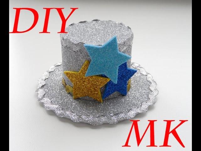 МК Новогодняя шляпка из глиттерного фоамирана\МК Шляпка \DIY New Year's hat from foamiran