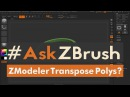 "AskZBrush: ""How can I get Polys to move outwards with the ZModeler Transpose Action and Symmetry?"""