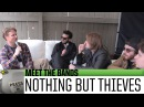 X96 Meet the Bands | Nothing But Thieves (2016 Big Ass Show)