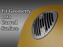 Advanced Technique 8 Fit Geometry onto Curved Surface