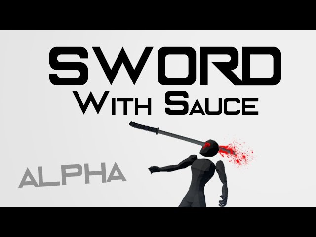 Sword With Sauce Alpha - Steam Trailer