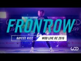 Kaycee Rice FrontRow World of Dance Live OC 2016 #WODLiveOC16