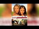 Полюбить Аннабель (2006) | Loving Annabelle