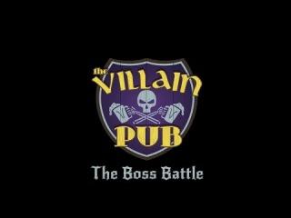 Злодейский Паб - Битва Боссов Villain Pub - The Boss Battle (озвучка)