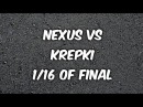 The Jump-Off vol.1/Nexus vs Krepki/1/16 Final