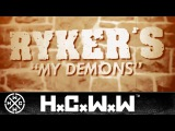 RYKERS - MY DEMONS - HARDCORE WORLDWIDE (OFFICIAL LYRIC HD VERSION HCWW)