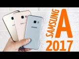 Обзор Samsung Galaxy A (2017) A3, A5, A7