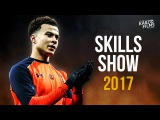 Dele Alli - All You Need - Amazing Skills Show, Tricks, Passes &amp Goals - 2017