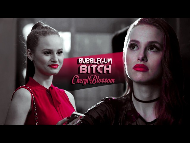 Cheryl Blossom || Bubblegum Bitch