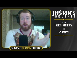 Thorin's Thoughts - North America in Pyjamas (CS:GO)