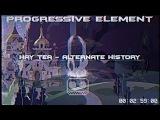 Hay Tea - Alternate History (Progressive Element Remix)