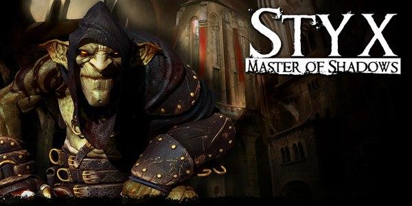 Styx: Master of Shadows: полное прохождение, гайд, советы, секреты новичкам