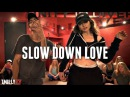 Louis The Child - Slow Down Love - Choreography by Jake Kodish - ft Dytto | Sean Lew