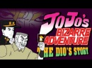 Godzira Cinema ''JoJo's Bizarre Adventure'' - The Dio's Story