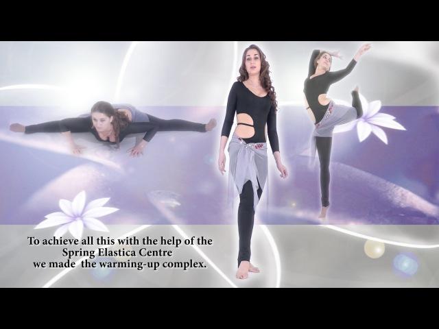 Anastasia Biserova Spring-Elastica. Egyptian bellydance. Prepare your body for the dance.