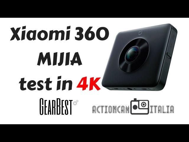 Xiaomi 360 MIJIA - Test in 4K [Gearbest Courtesy][Sardinia Italy]