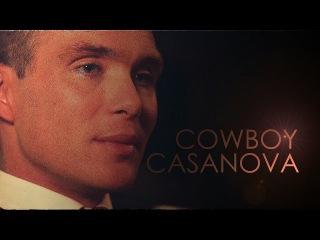 Thomas shelby • cowboy casanova (peaky blinders)