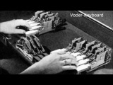 The Voder 1939,  the worlds first electronic voice synthesizer