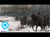 Mount and Blade 2: Bannerlord - ОБОРОНА крепости | Геймплей с Gamescom (на русском)
