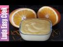 АПЕЛЬСИНОВЫЙ КУРД ЗАВАРНОЙ КРЕМ на фруктовом соке Orange Curd Recipe